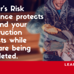 Builder's Risk Policy vs. Construction Loss: Which Costs More?